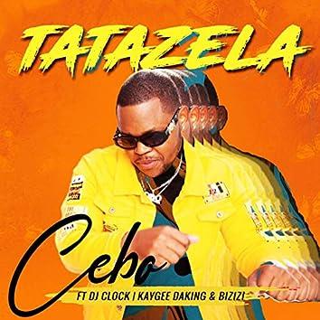 Tatazela (feat. DJ Clock, KayGee DaKing & Bizizi)