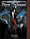 City of the Damned: New Orleans (Vampire: the Requiem)