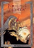Les prophéties Elween, tome 2 - Le réveil du tyran