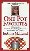 One Pot Favorites: A Healthy Exchanges Cookbook 0399523243 Book Cover