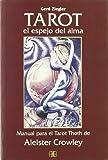 El Tarot/ The Tarot - El espejo del alma/ The Soul's Mirror