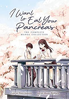 I Want to Eat Your Pancreas by [Yoru Sumino, Idumi Kirihara]
