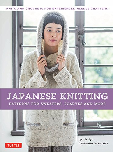 Japanese Knitting: Patterns for Sweaters, Scarves and More: Knits and crochets for...