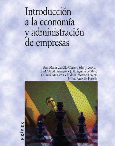 Introducción a la economía y administración de empresas (Economía y Empresa)