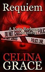 Requiem (A Kate Redman Mystery: Book 2) (The Kate Redman Mysteries)