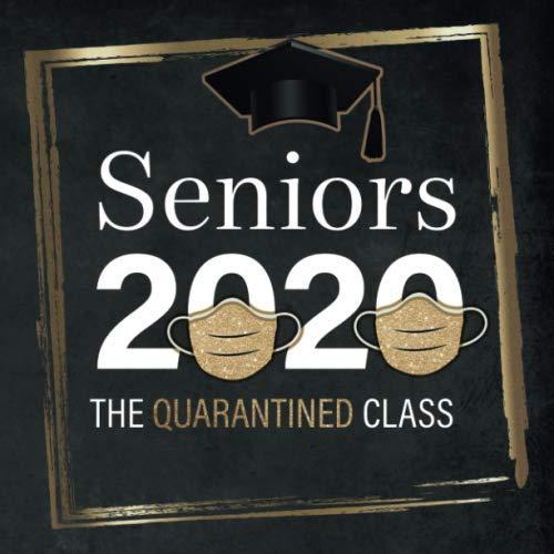 Seniors 2020 - The Quarantined Class - Graduation Guest Book