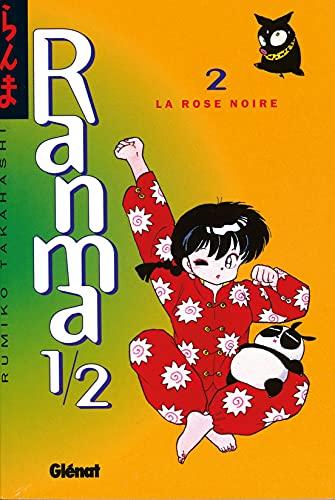 Ranma 1/2 - Tome 02 : La Rose noire