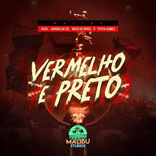 Malibu, 3030, Sandra De Sá, Nego Do Borel, Keviin & Pepeu Gomes