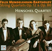 String Quartets 1 Op 12 & 80 by F. Mendelssohn