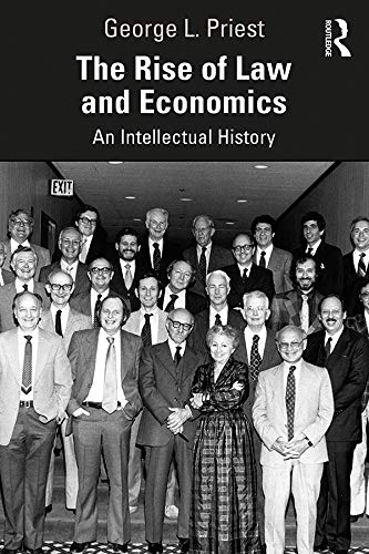 Compare Textbook Prices for The Rise of Law and Economics: An Intellectual History 1 Edition ISBN 9780367339388 by Priest, George L.