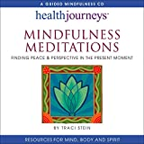 Image of Mindfulness Meditations: Finding Peace & Perspective in the Present Moment- for Increasing Concentration, Emotional Resilience, Coping Mastery, and General Health