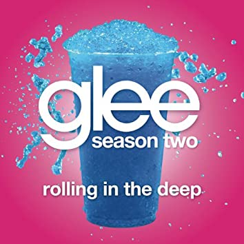 Rolling In The Deep (Glee Cast Version)