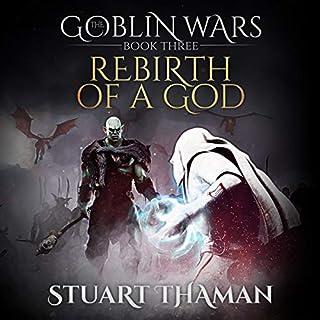 The Goblin Wars: Rebirth of a God, Book 3 cover art