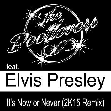 It's Now or Never (feat. Elvis Presley) [2K15 Remix]