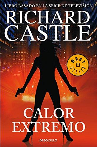 Calor extremo (Serie Castle 7) (Spanish Edition)