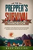 Preppers生存手册:基本的长期逐步的生存指南,用于幸存的最坏情况,用于幸存的地方 -  Prepper's ...药品和急救(生存策略101)