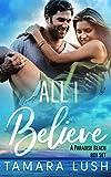 All I Believe: A Paradise Beach Box Set (English Edition)