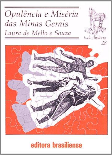 Opulência e Miséria das Minas Gerais