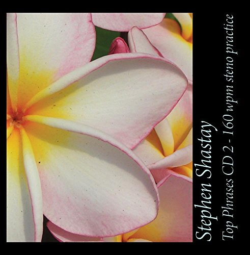 Top Phrases CD 2 - 160 wpm steno practice