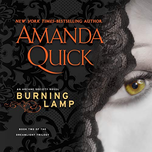 Burning Lamp     Book Two of the Dreamlight Trilogy              By:                                                                                                                                 Amanda Quick                               Narrated by:                                                                                                                                 Anne Flosnik                      Length: 9 hrs and 20 mins     9 ratings     Overall 3.4