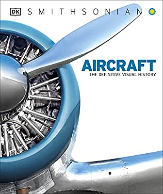 Aircraft: The Definitive Visual History by DK