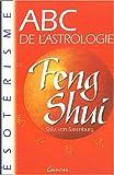 ABC de l'astrologie du Feng Shui