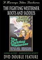Fighting Westerner & Boots & Saddles [DVD]