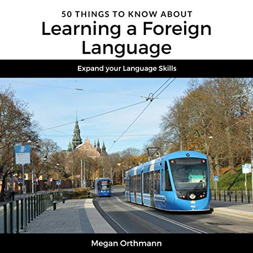 50 Things to Know About Learning a Foreign Language audiobook cover art