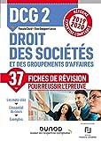 DCG 2 Droit des sociétés et des groupements d'affaires - Fiches de révision - Réforme 2019-2020 - Réforme Expertise comptable 2019-2020 (2019-2020)