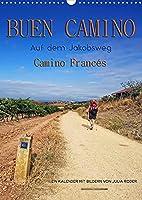 Buen Camino - Auf dem Jakobsweg - Camino Francés (Wandkalender 2022 DIN A3 hoch): Der Jakobsweg - endlos lang und beschwerlich, aber auch ein Weg der Kraft und Zuversicht. (Monatskalender, 14 Seiten )