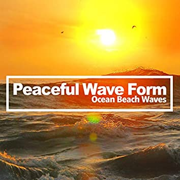 Peaceful Wave Form