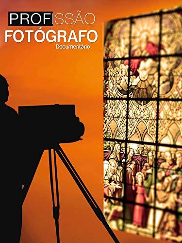 Documentário Profissão Fotógrafo