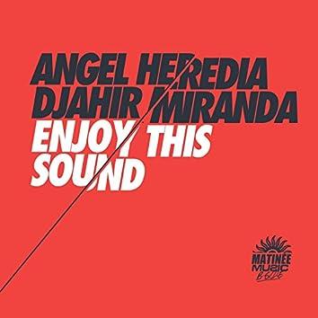 Enjoy This Sound