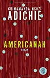 Americanah: Roman (Fischer TaschenBibliothek)