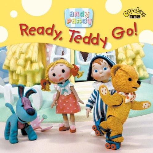 Ready, Teddy, Go! (Andy Pandy S.)
