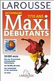 Dictionnaire maxi-débutants, 7-10 ans. Afrique