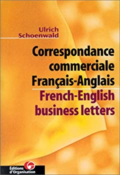 Paperback Correspondance commerciale Français-Anglais / French-English Business Letters [French] Book