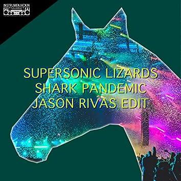 Shark Pandemic (Jason Rivas Edit)
