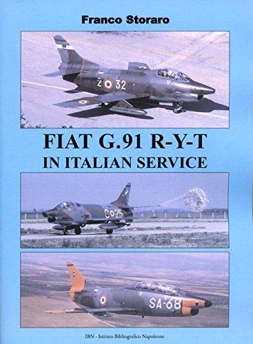 Fiat G.91 R-Y-T in Italian service. Ediz. italiana e inglese: Unico