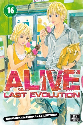 Alive T16 : Last Evolution