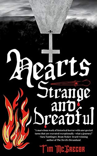 Hearts Strange and Dreadful by [Tim McGregor]
