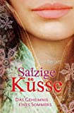 Salzige Küsse: Das Geheimnis eines Sommers