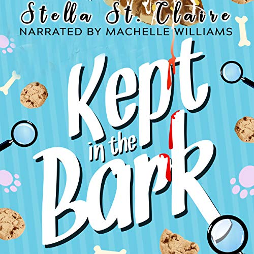 Kept in the Bark     Happy Tails Dog Walking Mysteries, Volume 5              By:                                                                                                                                 Stella St. Claire                               Narrated by:                                                                                                                                 Machelle Williams                      Length: 5 hrs and 11 mins     13 ratings     Overall 4.5
