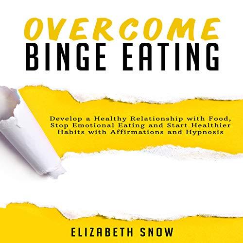 Overcome Binge Eating audiobook cover art