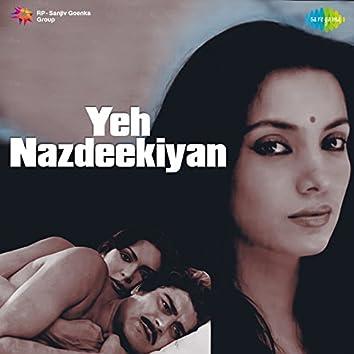 Yeh Nazdeekiyan (Original Motion Picture Soundtrack)