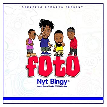 Foto (feat. Young Ghana, nattylee & Joint 77)