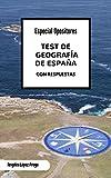 Test de Geografía de España: Especial Opositores