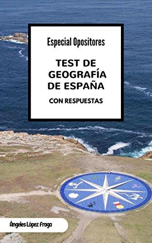Test de Geografía de España: Especial Opositores eBook: López Fraga, Ángeles: Amazon.es: Tienda Kindle