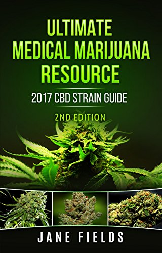 Ultimate Medical Marijuana Resource 2017...