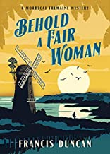 Behold a Fair Woman (Mordecai Tremaine Mystery Book 5)